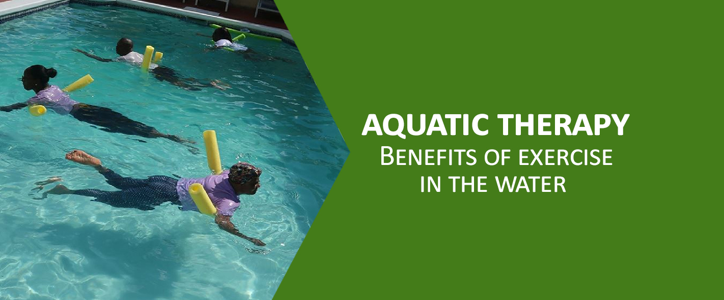 What is Aquatic Therapy  Benefits to exercise in the water
